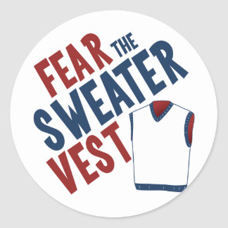 Fear the Sweater Vest Round Sticker