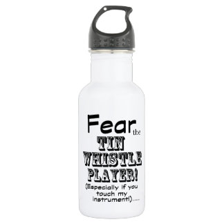 Fear The Tin Whistle Player 532 Ml Water Bottle