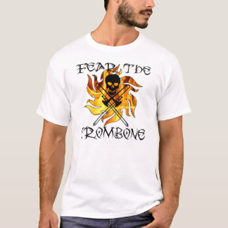 Fear The trombone T-Shirt