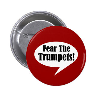Fear The Trumpet Bubble Talk Music 6 Cm Round Badge
