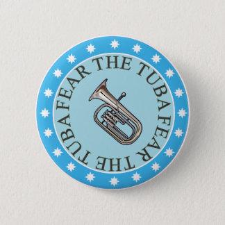 Fear The Tuba Button