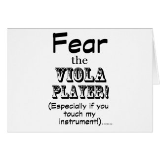 Fear The Viola Player Greeting Card