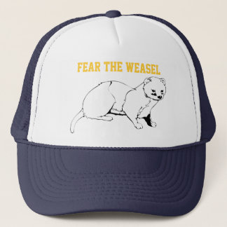 Fear the Weasel Trucker Hat