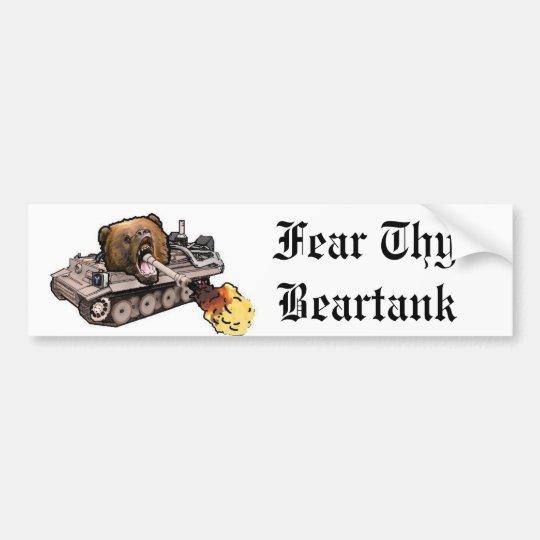 Fear Thy Beartank Bumpersticker Bumper Sticker