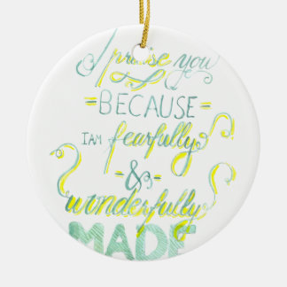 Fearfully and Wonderfully Made Christmas Ornament