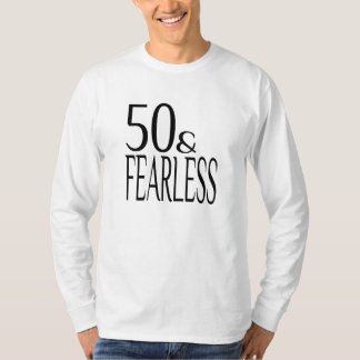 Fearless and Fifty T-Shirt
