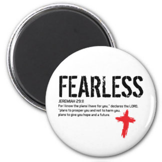 FEARLESS-JEREMIAH 29:11 6 CM ROUND MAGNET