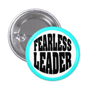 Fearless Leader 3 Cm Round Badge