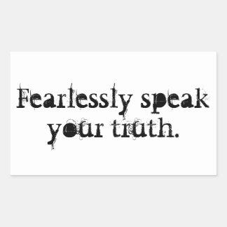 Fearlessly Speak Your Truth. Rectangular Sticker