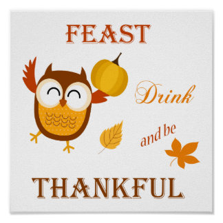 Feast, Drink and be Thankful Print