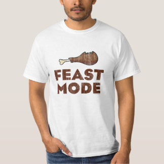 Feast Mode, Funny Thanksgiving Beast Mode T-Shirts