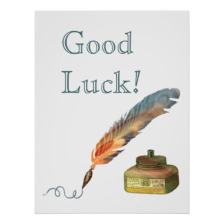 Feather Pen Good Luck Poster