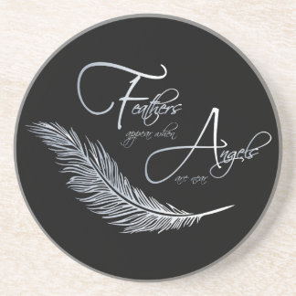 Feathers Appear When Angels Are Near Coaster