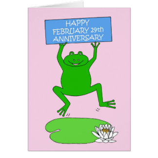 February 29th Anniversary. Card