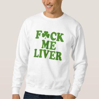 Feck Me Liver Funny Irish Sweatshirt