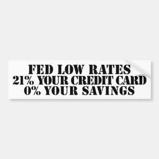 Fed Low Rates Bumper Sticker