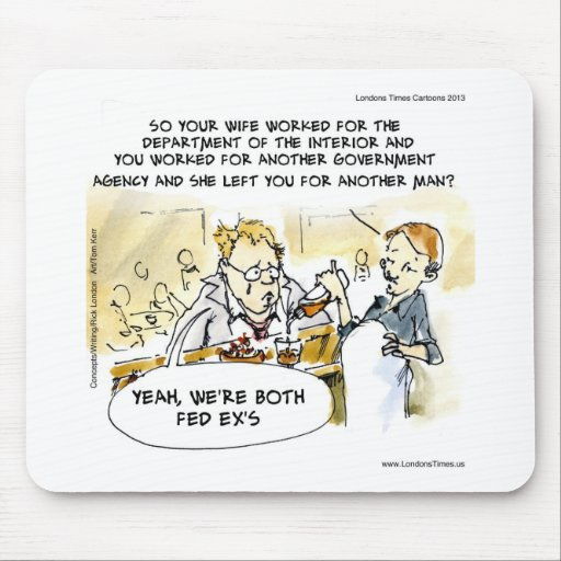 Federal Ex Spouse Funny Mouse Pads