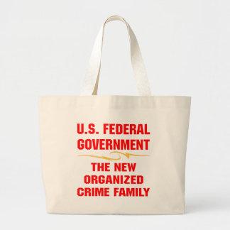 Federal Gov The New Organized Crime Family Jumbo Tote Bag