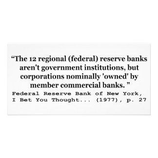 Federal Reserve Banks Aren't Government Personalised Photo Card