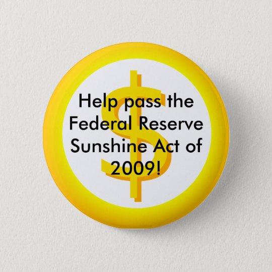 Federal Reserve Sunshine Act 6 Cm Round Badge
