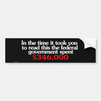 Federal Spending Bumper Sticker