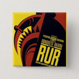 "Federal Theatre: Marionette Theatre presents ""RUR"" 15 Cm Square Badge"