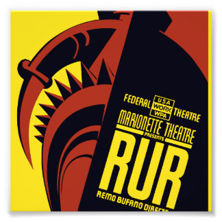 "Federal Theatre: Marionette Theatre presents ""RUR"" Photo Art"