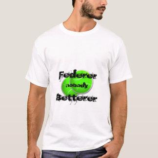Federer Nobody Betterer T Shirt
