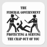 Fed's Protecting and Serving The Crap Out Of You Round Stickers