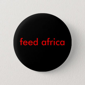 feed africa 6 cm round badge