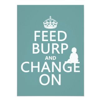 Feed Burp and Change On (baby) (any color) 5.5x7.5 Paper Invitation Card