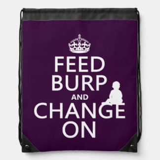 Feed Burp and Change On (baby) (any color) Drawstring Backpack