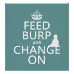 Feed Burp and Change On (baby) (any colour) Poster
