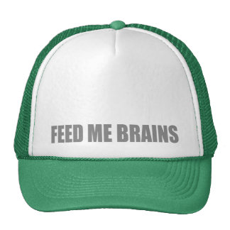 Feed me brains FUNNY ZOMBIE Cap