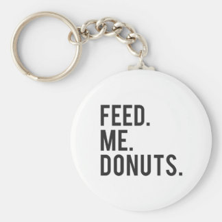 Feed Me Donuts Print Key Ring