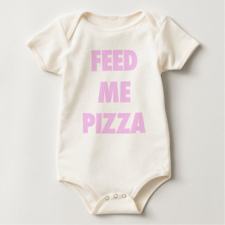 Feed Me Pizza Funny Girls Fast Food Quote Print Baby Bodysuit