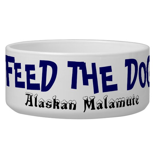 Feed The Dog Bowl - Alaskan Malamute