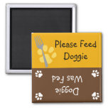 Feed the Doggie Square Magnet