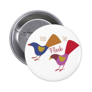 Feed The Flock 6 Cm Round Badge