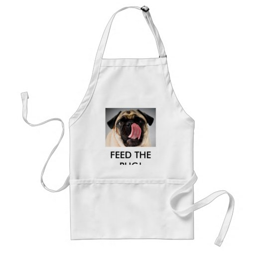 FEED THE PUG! APRONS