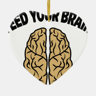 FEED YOUR BRAIN CERAMIC HEART DECORATION