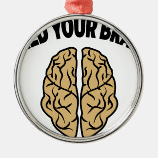 FEED YOUR BRAIN Silver-Colored ROUND DECORATION