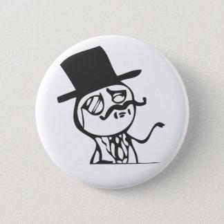 Feel Like A Sir 6 Cm Round Badge