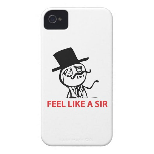 Feel Like A Sir - iPhone 4/4S Case Case-Mate iPhone 4 Cases