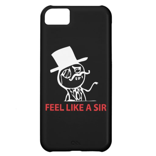 Feel Like A Sir - iPhone 5 Black Case Cover For iPhone 5C