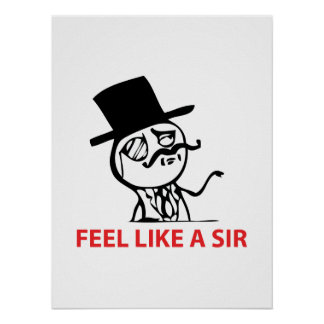 Feel Like A Sir - Poster