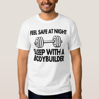 Feel safe at night sleep with a bodybuilder t shirt