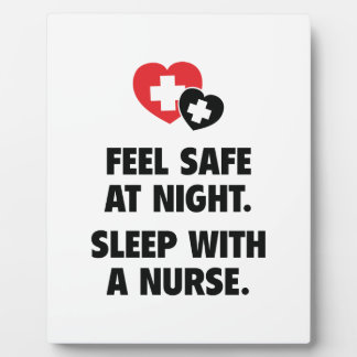 Feel Safe At Night. Sleep With A Nurse. Plaque