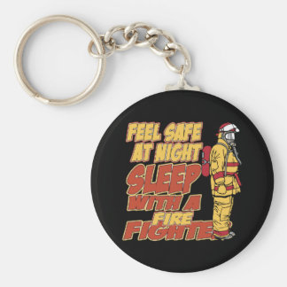 Feel Safe, Sleep with a Firefighter Basic Round Button Key Ring