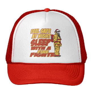 Feel Safe, Sleep with a Firefighter Hats